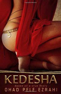 Sacred Sexual Healing in History Recommended Reading: Kedesha by Ohad Pele Ezrahi