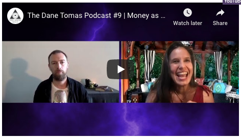 [VIDEO] Money as a Lover with KamalaDevi McClure with The Dane Tomas Podcast