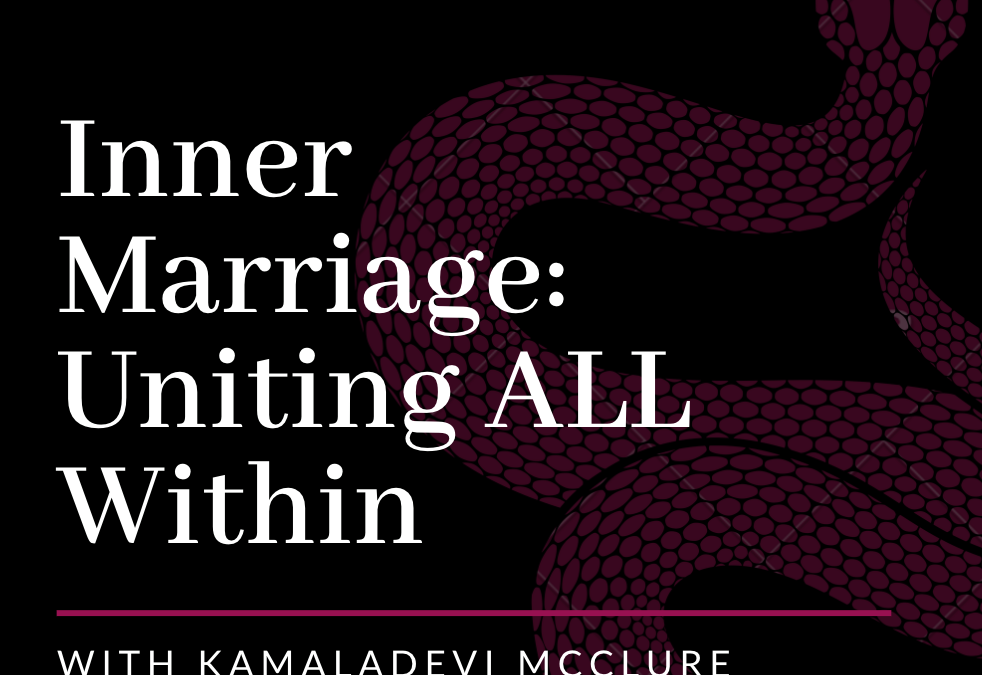 ISTA Podcast: Inner Marriage with KamalaDevi